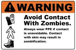 Warning zombie sign